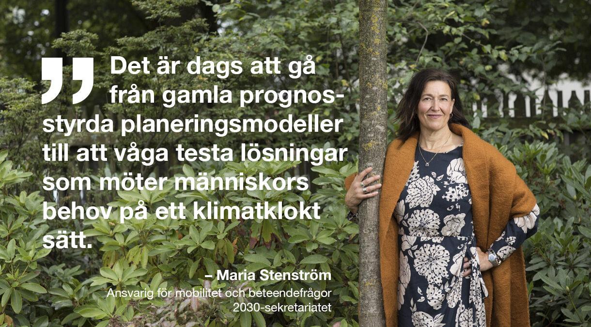 Maria Stenström blir ansvarig för mobilitet och beteendefrågor